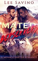Mated to the Berserkers: A Menage Shifter Romance (English Edition)
